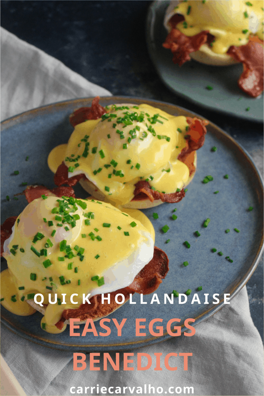 Easy Eggs Benedict with Quick Hollandaise